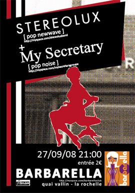 Stereolux + My Secretary - Barbarella 27/09/08 21H ( La Rochelle )